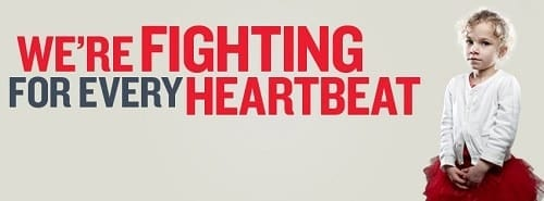 We're FIGHTING FOR EVERY HEARTBEAT